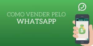 como_vender_pelo_whatsapp